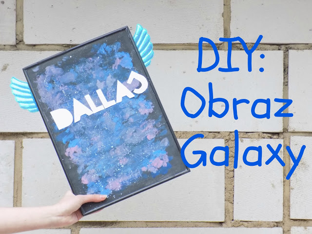 Imm: DIY: Obraz Galaxy