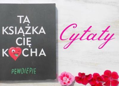 Imm: Cytaty #5 Ta książka Cię kocha