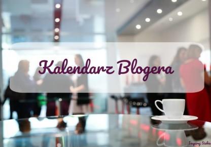 Kalendarz blogera, czyli gdzie spotyka się blogosfera