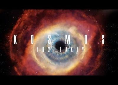 KOSMOS - 102 FAKTY NIE MITY