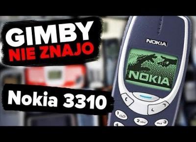 NOKIA 3310 - niezniszczalny telefon naszego dzieciństwa | GIMBY NIE ZNAJO #77
