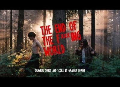Porozmawiajmy o The end of the f***ing world!