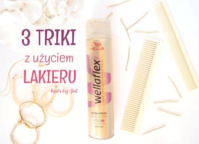 3 triki z użyciem lakieru do włosów + rozwiązanie konkursu - Hair by Jul- fryzury krok po kroku