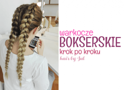 Warkocze bokserskie- fryzura krok po kroku - Hair by Jul- fryzury krok po kroku