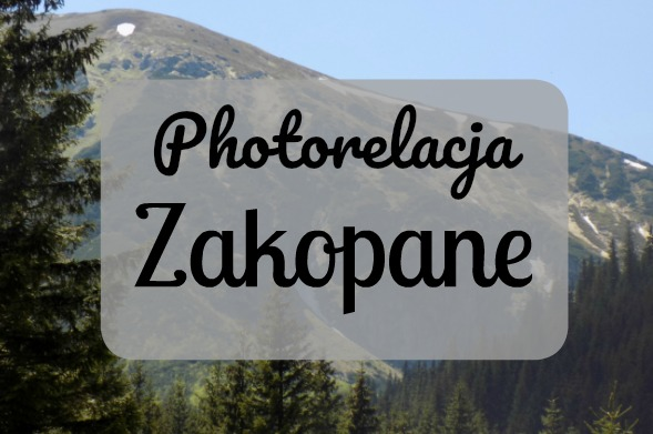 My life is Wonderful: Photorelacja- Zakopane