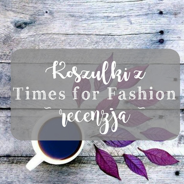 My life is Wonderful: Koszulka z Time for Fashion- recenzja
