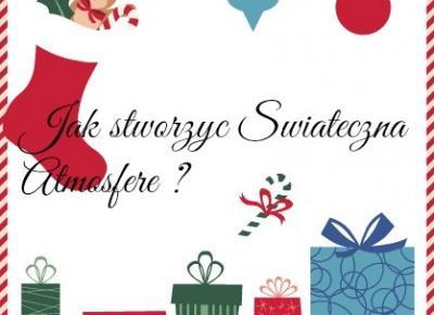 My life is Wonderful: Jak stworzyć świąteczną atmosferę ?