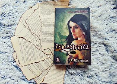 "#7 ""Zew księżyca"" Patricia Briggs | Książkoholiczka z Morganville"