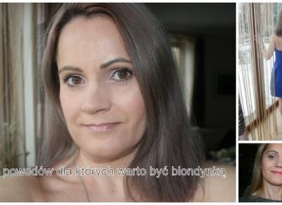 5 powodów dla których warto być blondynką :) - Uroda, kosmetyki, makijaż w glowlifestyle.pl