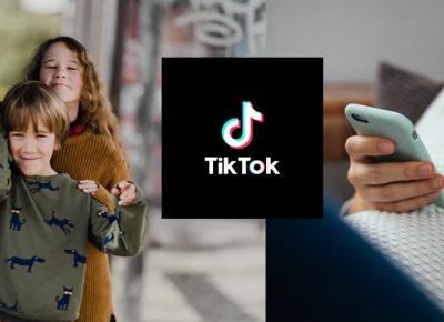 Zmiany na TikToku. Kontrola rodzicielska i brak bezpośrednich wiadomości