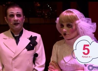 5 pytań o... Operę za 3 grosze - spektakl Krakowskiego Teatru Variété
