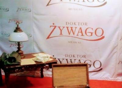 """""""Wyobraź sobie…"""" – List o musicalu """"Doktor Żywago"""""""