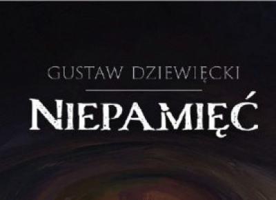 Niepamięć -Gustaw Dziewięcki