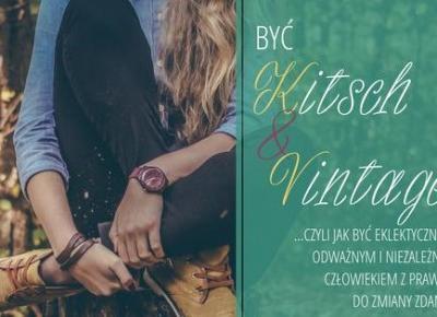 Blog - BY? Kitsch&Vintage - id? o zak?ad, ?e te? chcesz by?! Sklep Kitsch&Vintage