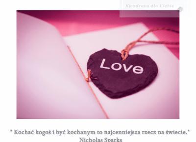 Najpiękniejsze cytaty o miłości  - WALENTYNKI 2020 - Kwadrans dla Ciebie