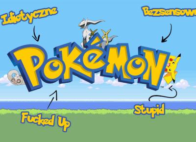 Pokemony są głupie | Leniwiec pisze
