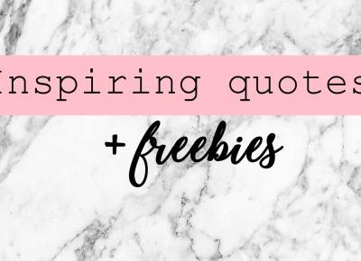 Most inspiring quotes for the 2017! + FREEBIES