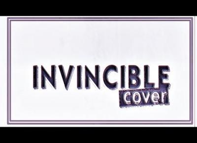 INVINCIBLE COVER | DREAMY