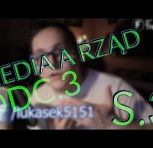 S3 #3 Taki Vlog: Media a rząd