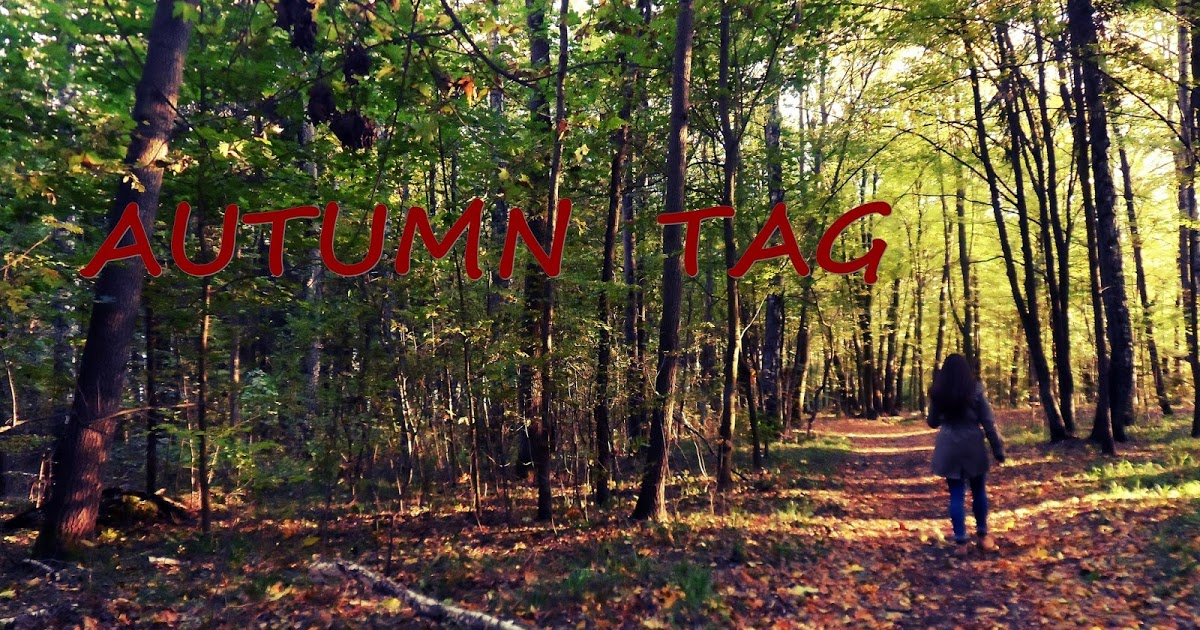 JESIENNY TAG // AUTUMN TAG
