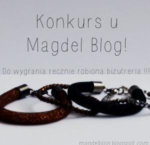 Konkurs ! - Wygraj Ręcznie Robioną Biżuterię ! | Magdeł
