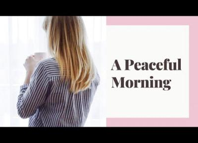 A peaceful morning | Spokojny poranek | pierwszy vlog