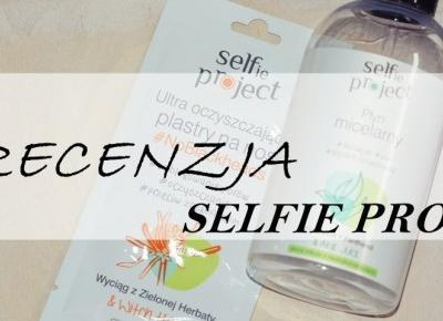 Selfie Project | Recenzja płynu micelarnego i plastrów na nos