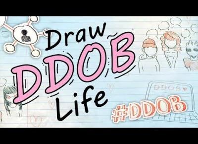 DRAW MY LIFE - HISTORIA DDOB