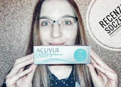 Soczewki - tak czy nie? | TEST soczewek kontaktowych Acuvue Oasys 1-Day | Podstawowe info