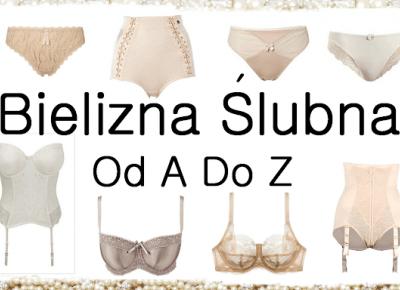 Jak Dobrać Bieliznę Pod Suknię Ślubną? - Miski Dwie - blog o dwóch biustach