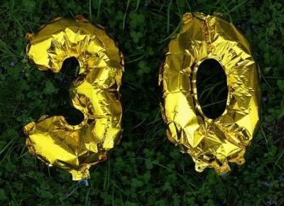 Trzydzieste urodziny - nie takie straszne jak je malują?