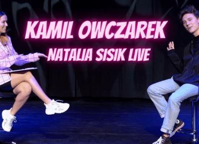 Kamil Owczarek *JAKIM TIKTOKEREM JESTEM?* Premierowa Rozmowa l Natalia Sisik