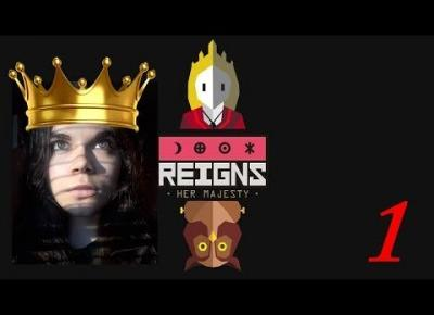 Reigns: Her Majesty #1