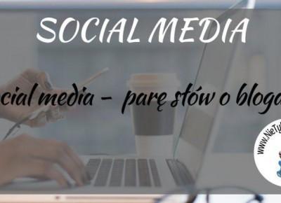 Social media - co mnie w nich irytuje? Parę słów o blogach. ⋆ Nie tylko bestellery