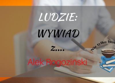 Ludzie: Wywiad z... Alkiem! ~ Książka. Kino. Muzyka.