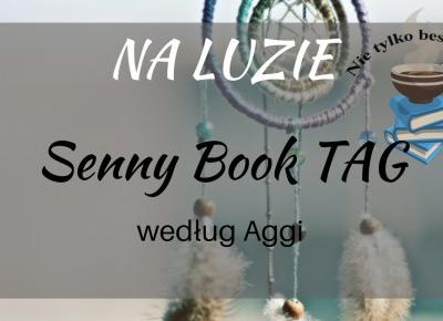 TAG: Senny Book Tag ~ Książka. Kino. Muzyka.
