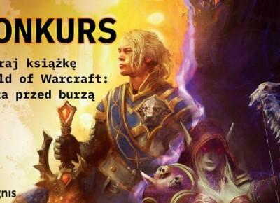 Wygraj książkę World of Warcraft: Cisza przed burzą - konkurs | Nie Tylko Gry