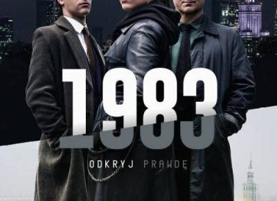 Recenzja pierwszego sezonu serialu 1983 | Nie Tylko Gry