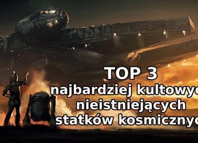 TOP 3 najbardziej kultowych nieistniejących statków kosmicznych | Nie Tylko Gry