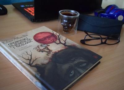 Gdy szaleństwo idzie w parze z weną, czyli recenzja książki Opowieści tajemnicze i szalone | Nie Tylko Gry