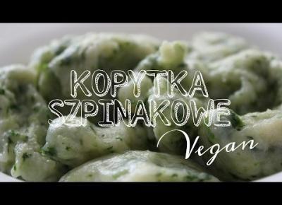 KOPYTKA SZPINAKOWE // WEGEVLOG