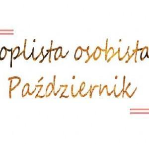#ToplistaOsobista #Paździenik