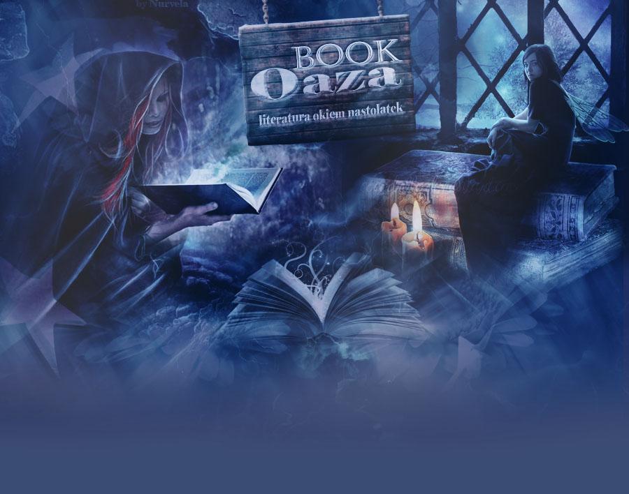 Book Oaza, czyli literatura okiem nastolatek || Recenzje: 15.
