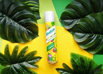 Suchy szampon Batiste Tropical - czy naprawdę jest taki dobry?