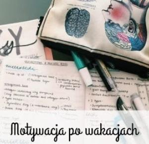 My Dream My Life: Powrót do szkoły i motywacja po wakacjach