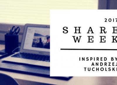 SHARE WEEK 2017 - blogerzy polecają blogerów -