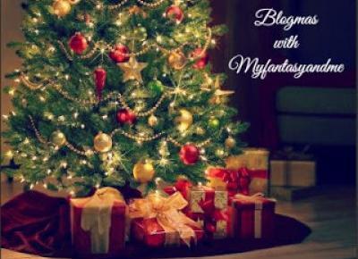 Myfantasyandme: Blogmas #2 Dlaczego lubię ten miesiąc bardziej od pozostałych?