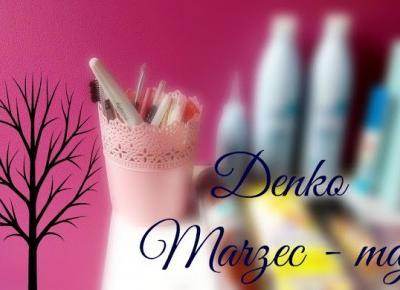 Myfantasyandme: DENKO  Marzec-Maj