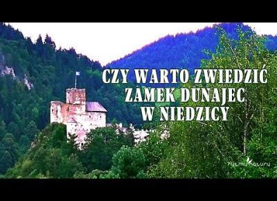 Zamek w Niedzicy - Sprawdź czy warto go zwiedzić!
