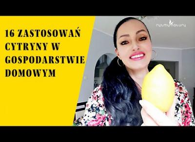 16 zastosowań cytryny w gospodarstwie domowym
